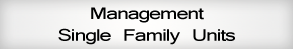 Management Single Family Units